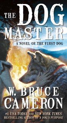 The Dog Master (eBook, ePUB) - Cameron, W. Bruce