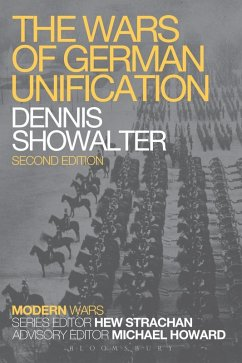 The Wars of German Unification (eBook, PDF) - Showalter, Dennis