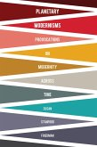 Planetary Modernisms (eBook, ePUB)