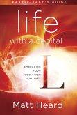 Life with a Capital L Participant's Guide (eBook, ePUB)