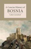 Concise History of Bosnia (eBook, PDF)
