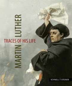 Martin Luther - Traces of his Life - Kneise, Ulrich; Krauß, Jutta