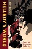 Hellboy`s World - Comics and Monsters on the Margins