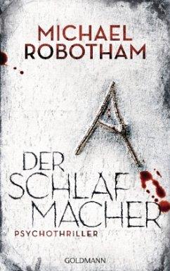 Der Schlafmacher / Joe O'Loughlin & Vincent Ruiz Bd.10 - Robotham, Michael