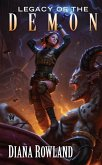 Legacy of the Demon: Demon Novels, Book Eight