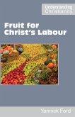 Fruit for Christ's Labour