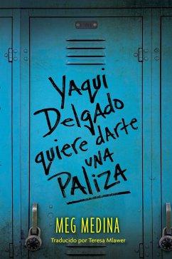 Yaqui Delgado Quiere Darte Una Paliza - Medina, Meg