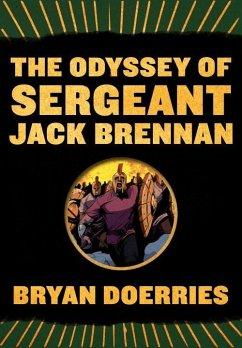 The Odyssey of Sergeant Jack Brennan - Doerries, Bryan