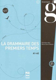 PUG - Français général: Grammaire des premiers temps A1-A2 - Abry, Dominique; Chalaron, Marie-Laure