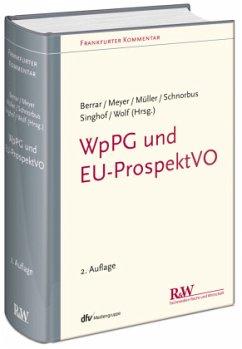 WpPG und EU-ProspektVO - Berrar, Carsten; Schnorbus, York; Meyer, Andreas; Müller, Cordula; Wolf, Christoph; Singhof, Bernd