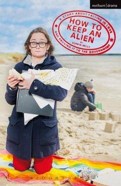 How to Keep an Alien (eBook, ePUB) - Kelly, Sonya