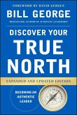 Discover Your True North, Expanded and Updated Edition (eBook, ePUB)