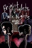 Bright Lights, Dark Nights (eBook, ePUB)