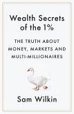 Wealth Secrets of the 1% (eBook, ePUB)