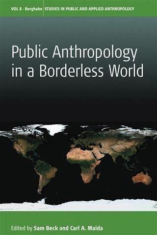 Public Anthropology in a Borderless World (eBook, PDF)