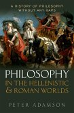 Philosophy in the Hellenistic and Roman Worlds (eBook, ePUB)