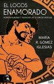 El logos enamorado; homosexualidad y filosofía en la Grecia antigua (eBook, ePUB)