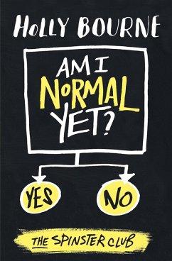 Am I Normal Yet? (eBook, ePUB) - Bourne, Holly