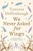 We Never Asked for Wings (eBook, ePUB)