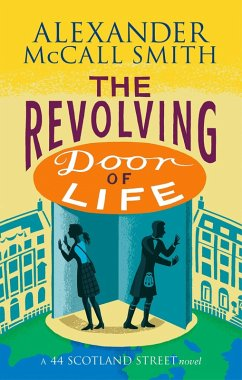 The Revolving Door of Life (eBook, ePUB) - McCall Smith, Alexander