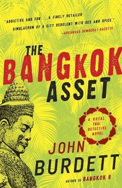The Bangkok Asset (eBook, ePUB) - Burdett, John