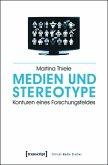 Medien und Stereotype (eBook, PDF)