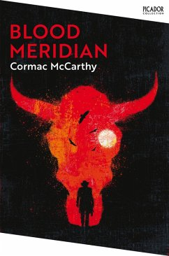 Blood Meridian (eBook, ePUB) - McCarthy, Cormac