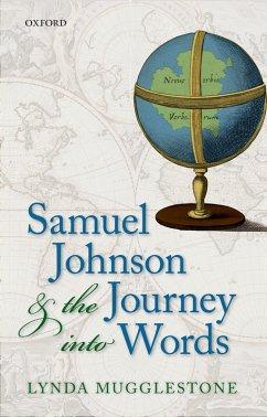 Samuel Johnson and the Journey into Words (eBook, PDF) - Mugglestone, Lynda