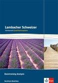 Lambacher Schweizer. Qualifikationsphase. Basistraining Analysis. Nordrhein-Westfalen