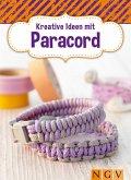 Kreative Ideen mit Paracord (eBook, ePUB)