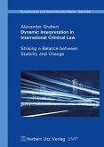 Dynamic Interpretation in International Criminal Law (eBook, PDF)