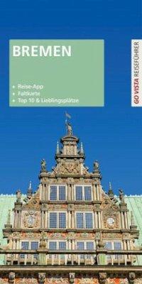 Go Vista Reiseführer Städteführer Bremen (Mängelexemplar) - Buschmann, Ulf