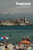 Frankreich - Streifzüge zwischen Normandie und Côte d'Azur (eBook, ePUB)