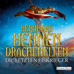 Die letzten Eiskrieger / Drachenelfen Bd.4 (MP3-Download)