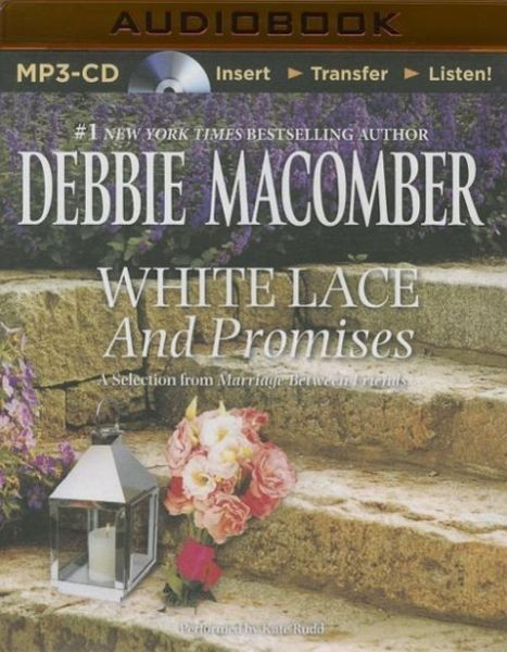 White Lace and Promises: A Selection from Marriage Between ...