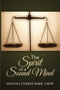 The Spirit of a Sound Mind