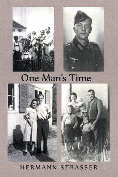 One Man's Time - Strasser, Hermann