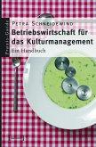 Betriebswirtschaft für das Kulturmanagement (eBook, PDF)