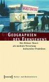 Geographien des Fernsehens (eBook, PDF)