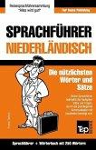 Sprachführer Deutsch-Niederländisch Und Mini-Wörterbuch Mit 250 Wörtern