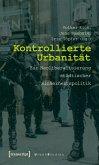 Kontrollierte Urbanität (eBook, PDF)