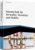 Haustechnik für Verwalter, Vermieter und Makler
