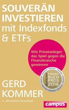 Souverän investieren mit Indexfonds und ETFs (eBook, PDF) - Kommer, Gerd