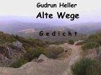 Alte Wege (eBook, ePUB)