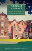 Murder at the Manor: A British Library Crime Classic