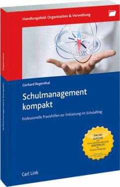 Schulmanagement kompakt - Regenthal, Gerhard