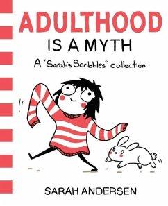 Adulthood is a Myth - Andersen, Sarah
