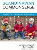 Scandinavian Common Sense: Policies to Tackle Social Inequalities in Health