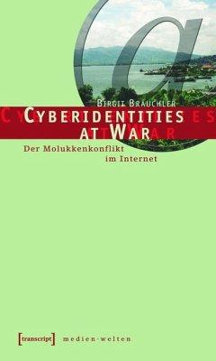 Cyberidentities at War (eBook, PDF) - Bräuchler, Birgit
