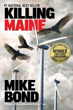 KILLING MAINE - Bond, Mike